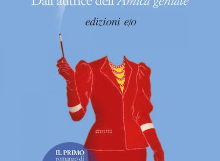 Elena Ferrante – L'amore molesto