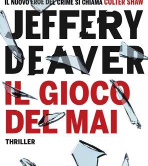 jeffery Deaver –  Il gioco del mai