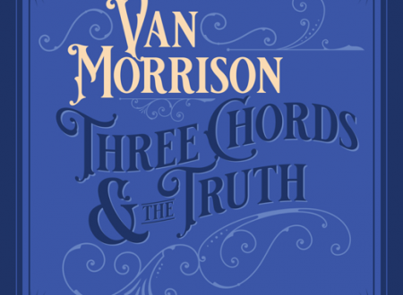 Van Morrison -Three Chords And The Truth