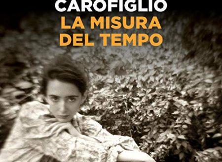 Gianrico Carofiglio – La misura del tempo