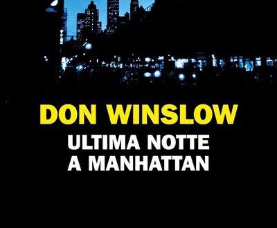 Don Winslow  Ultima notte a Manhattan