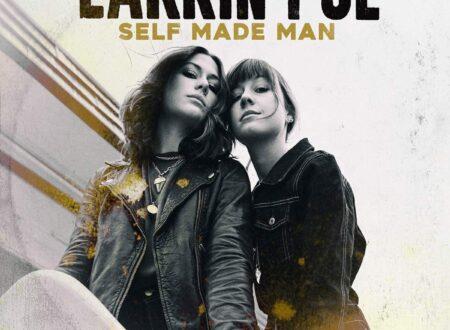 Larkin Poe – Self Made Man