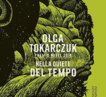 Olga Tokarczuk – Nella quiete del tempo