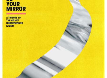 VA – I'll Be Your Mirror A Tribute to The Velvet Underground & Nico
